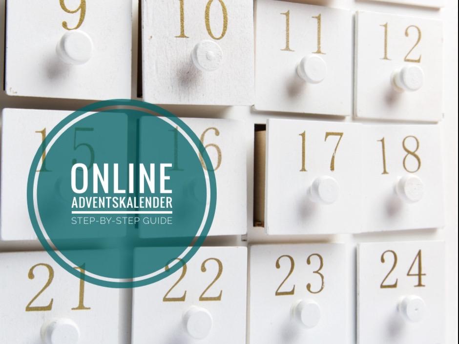 Online Adventskalender - Ideen und Anleitung für deinen digitalen Adventskalender